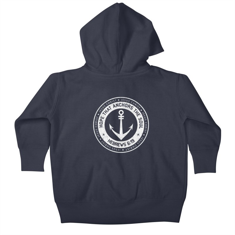 Hope Anchors the Soul - White Kids Baby Zip-Up Hoody by Light of the World Tees