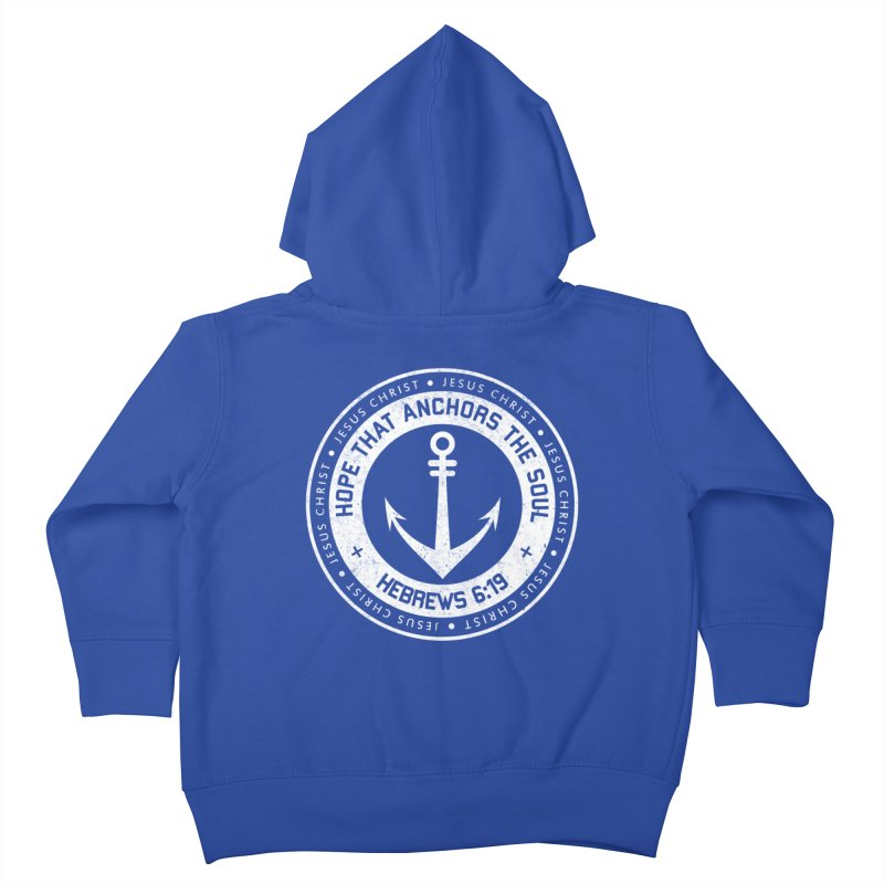Hope Anchors the Soul - White Kids Toddler Zip-Up Hoody by Light of the World Tees