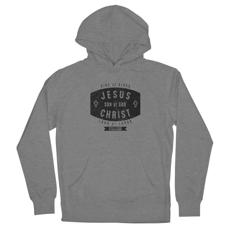 Jesus Christ, Son of God - King of Kings, Lord of Lords - Black Women's Pullover Hoody by Light of the World Tees