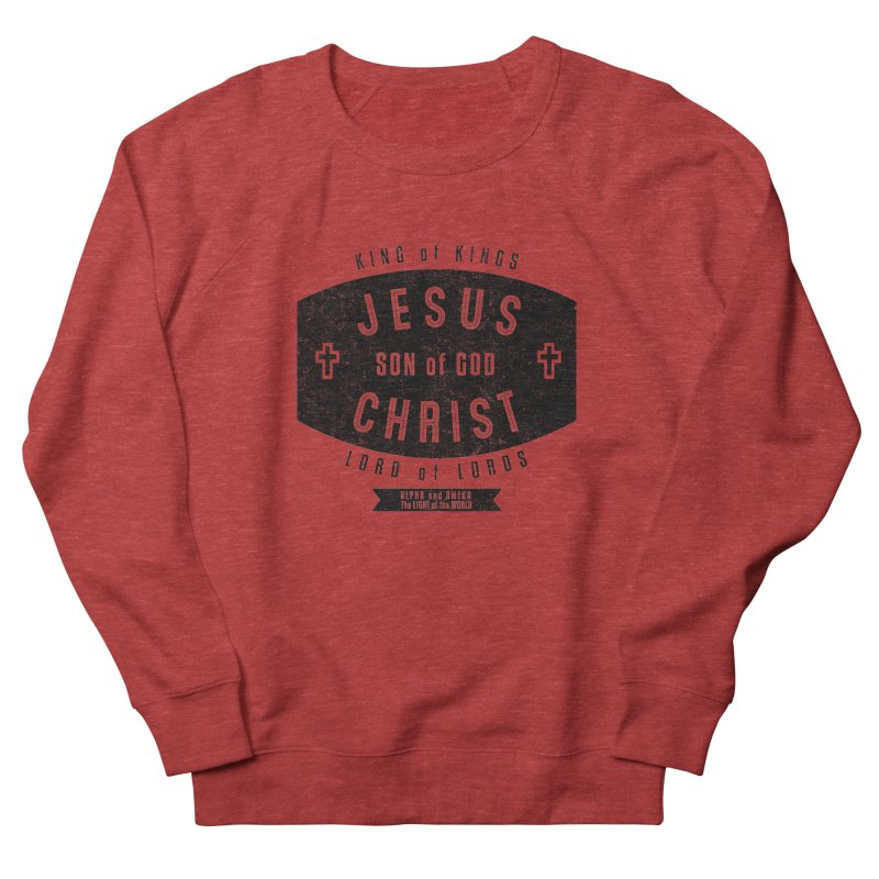 Jesus Christ, Son of God - King of Kings, Lord of Lords - Black Men's Sweatshirt by Light of the World Tees