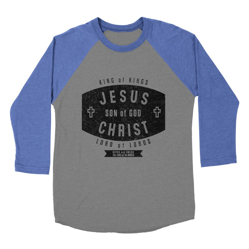 Jesus Christ, Son of God - King of Kings, Lord of Lords - Black Women's Baseball Triblend Longsleeve T-Shirt by Light of the World Tees