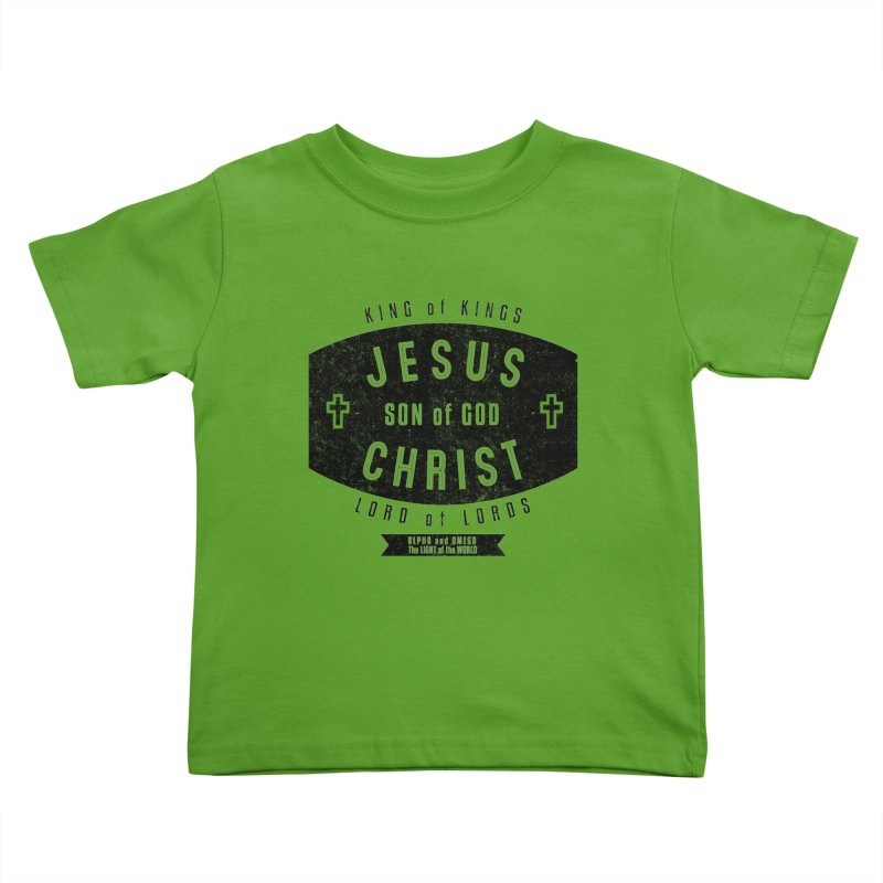 Jesus Christ, Son of God - King of Kings, Lord of Lords - Black Kids Toddler T-Shirt by Light of the World Tees