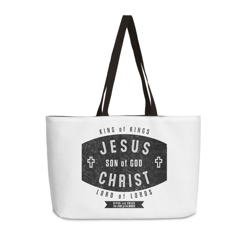 Jesus Christ, Son of God - King of Kings, Lord of Lords - Black Accessories Weekender Bag Bag by Light of the World Tees