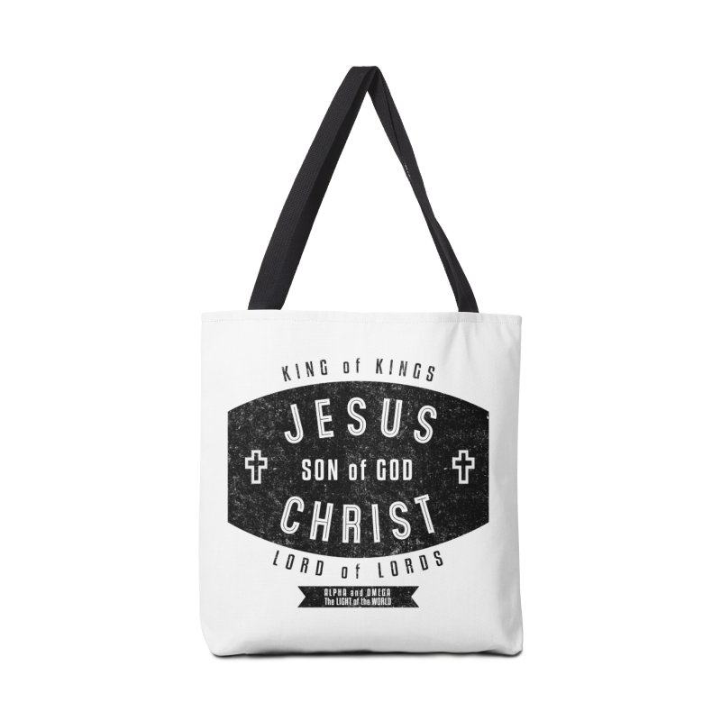 Jesus Christ, Son of God - King of Kings, Lord of Lords - Black Accessories Tote Bag Bag by Light of the World Tees