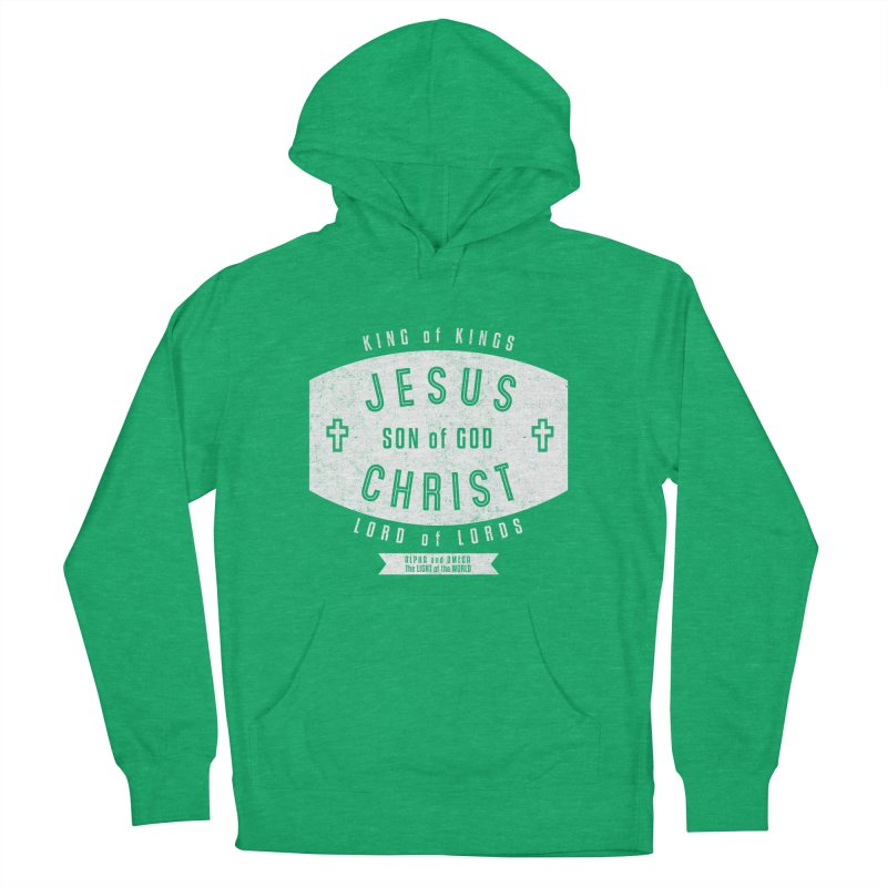 Jesus Christ, Son of God - King of Kings, Lord of Lords - White Women's French Terry Pullover Hoody by Light of the World Tees