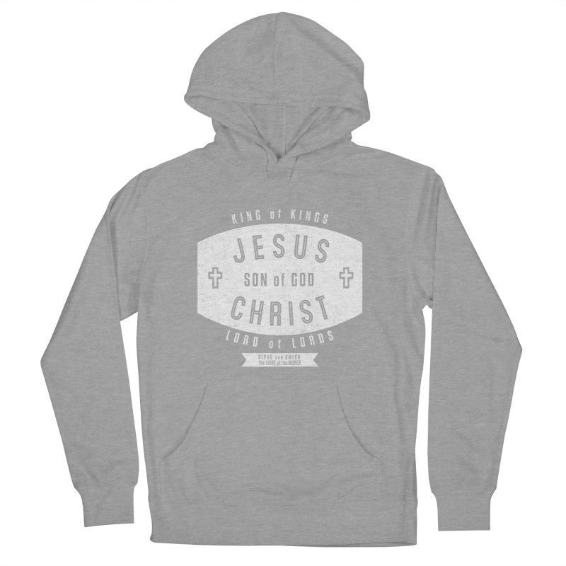Jesus Christ, Son of God - King of Kings, Lord of Lords - White Men's Pullover Hoody by Light of the World Tees