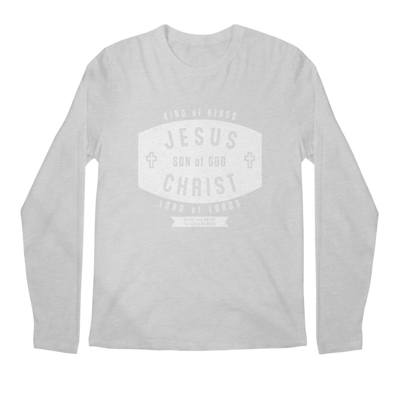 Jesus Christ, Son of God - King of Kings, Lord of Lords - White Men's Regular Longsleeve T-Shirt by Light of the World Tees