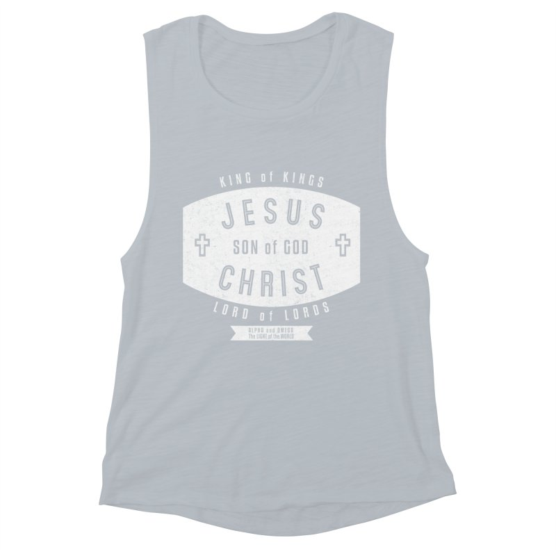 Jesus Christ, Son of God - King of Kings, Lord of Lords - White Women's Muscle Tank by Light of the World Tees