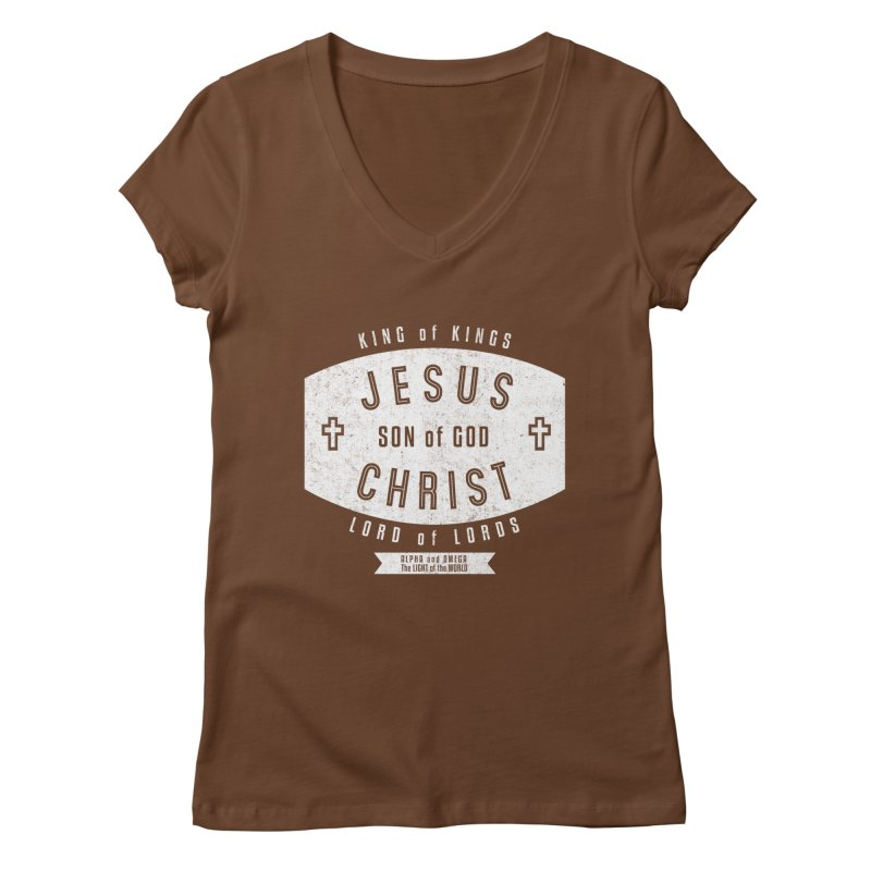 Jesus Christ, Son of God - King of Kings, Lord of Lords - White Women's Regular V-Neck by Light of the World Tees