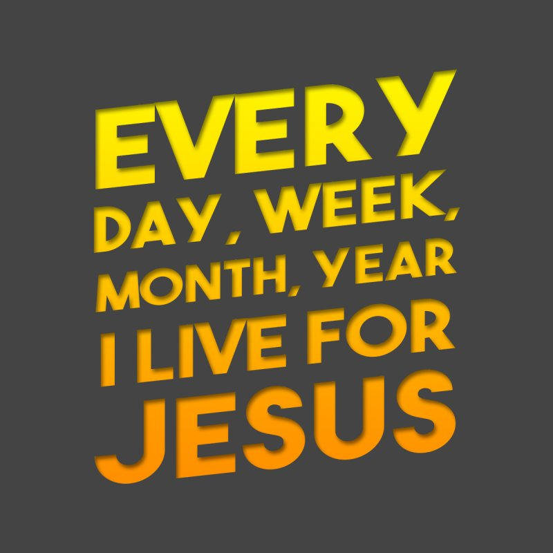 I Live For Jesus - Color Tees by Light of the World Tees