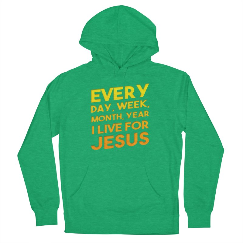 I Live For Jesus - Color Tees Men's Pullover Hoody by Light of the World Tees