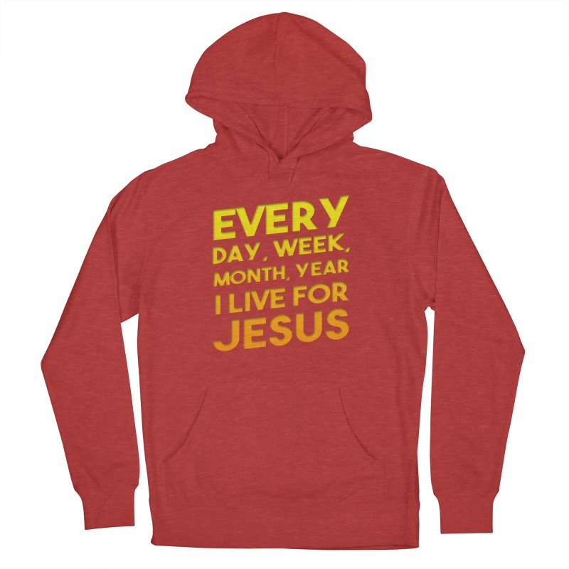 I Live For Jesus - Color Tees Men's French Terry Pullover Hoody by Light of the World Tees