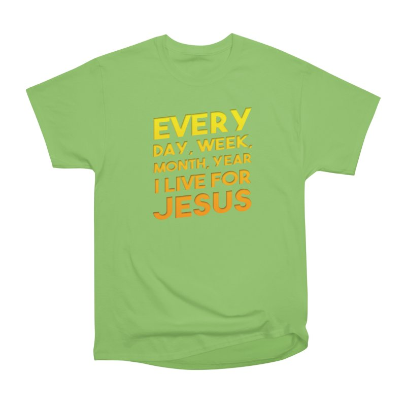 I Live For Jesus - Color Tees Men's Heavyweight T-Shirt by Light of the World Tees
