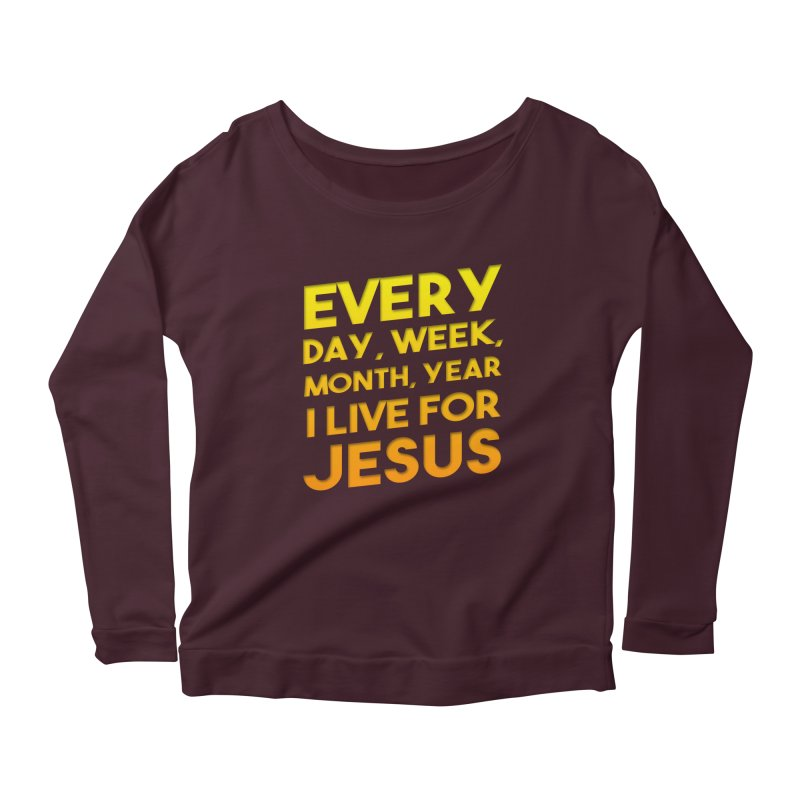I Live For Jesus - Color Tees Women's Longsleeve Scoopneck  by Light of the World Tees