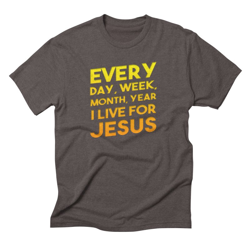 I Live For Jesus - Color Tees Men's Triblend T-Shirt by Light of the World Tees