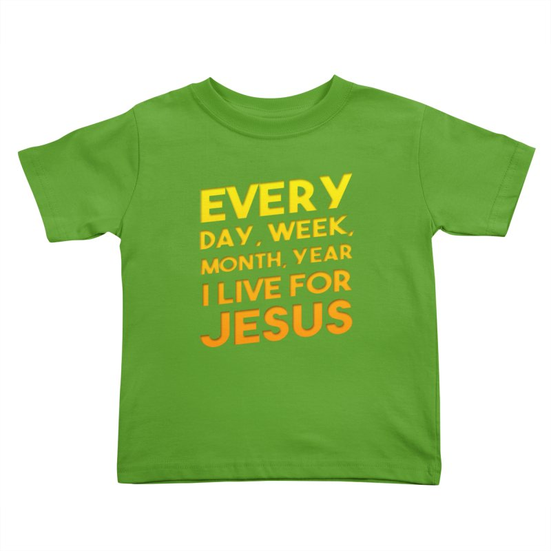 I Live For Jesus - Color Tees Kids Toddler T-Shirt by Light of the World Tees
