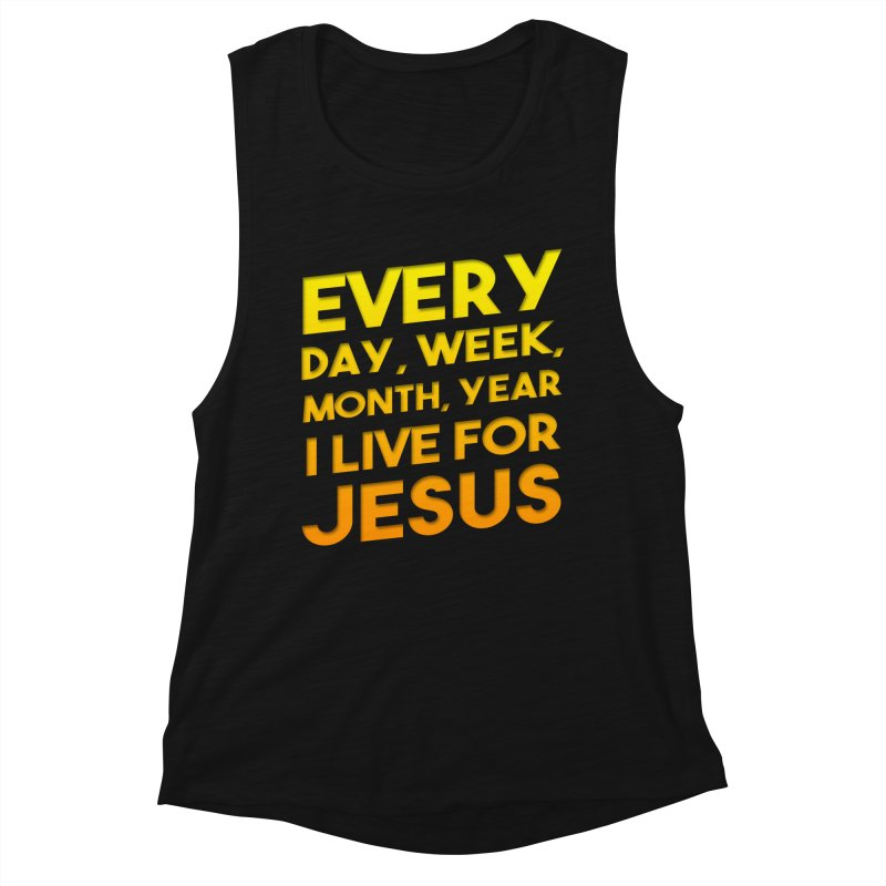 I Live For Jesus - Color Tees Women's Muscle Tank by Light of the World Tees