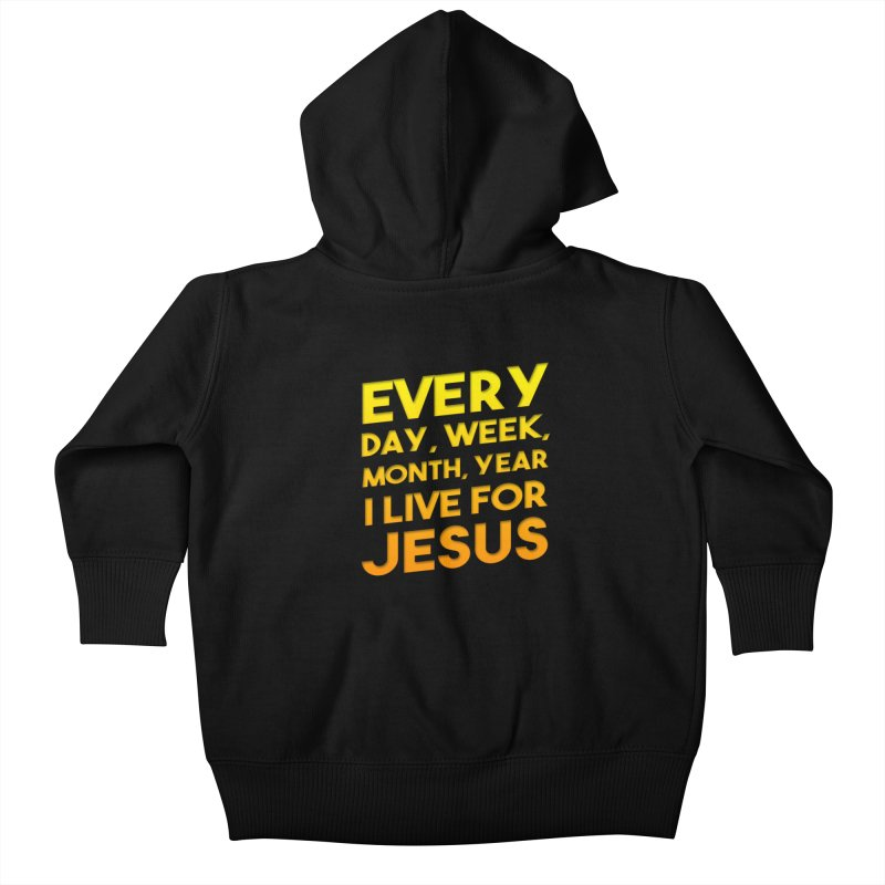 I Live For Jesus - Color Tees Kids Baby Zip-Up Hoody by Light of the World Tees