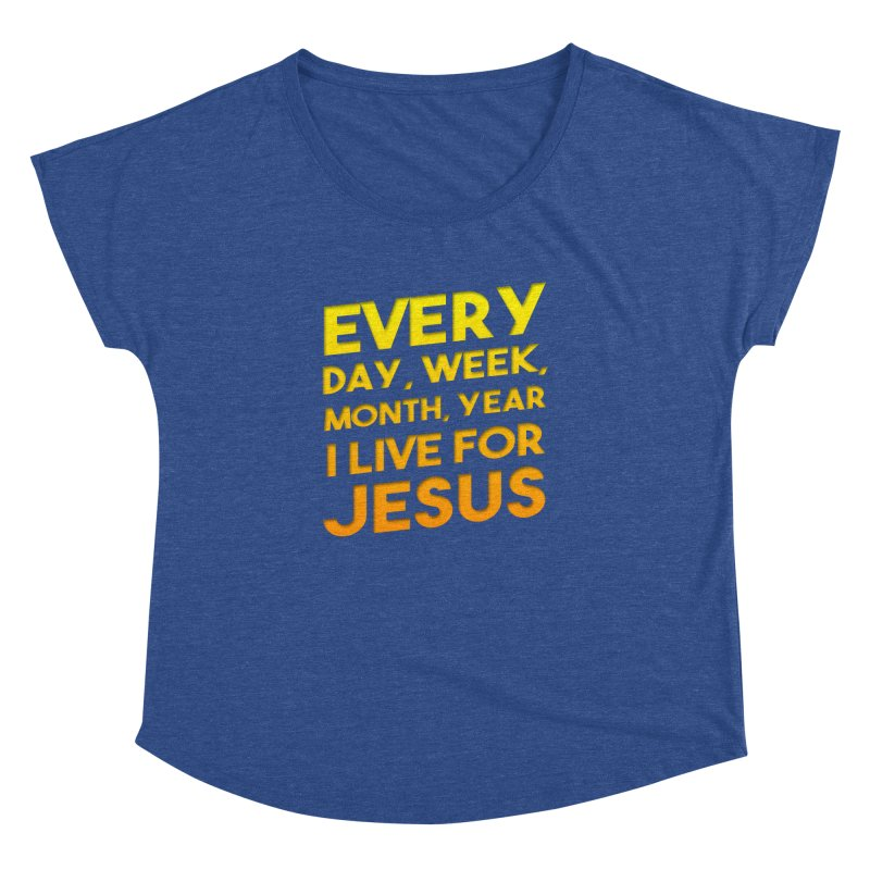 I Live For Jesus - Color Tees Women's Dolman Scoop Neck by Light of the World Tees