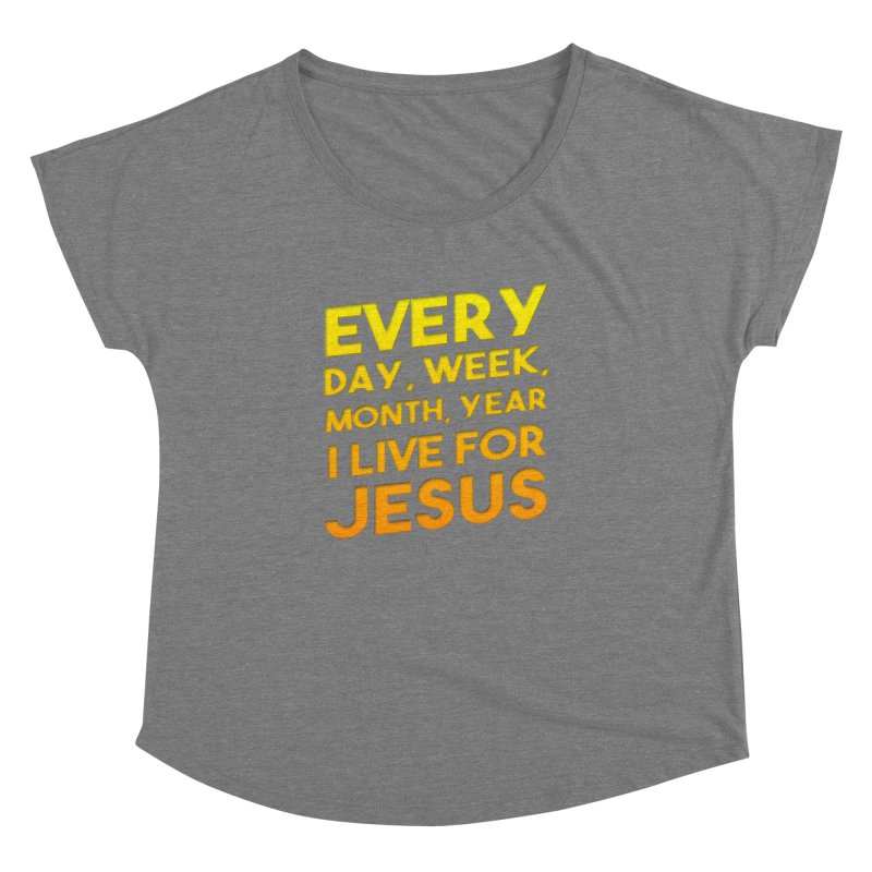 I Live For Jesus - Color Tees Women's Scoop Neck by Light of the World Tees
