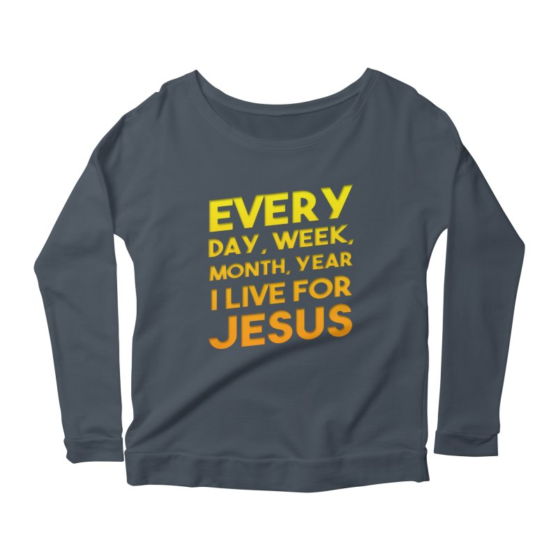 I Live For Jesus - Color Tees Women's Scoop Neck Longsleeve T-Shirt by Light of the World Tees