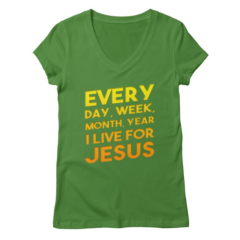 I Live For Jesus - Color Tees Women's Regular V-Neck by Light of the World Tees