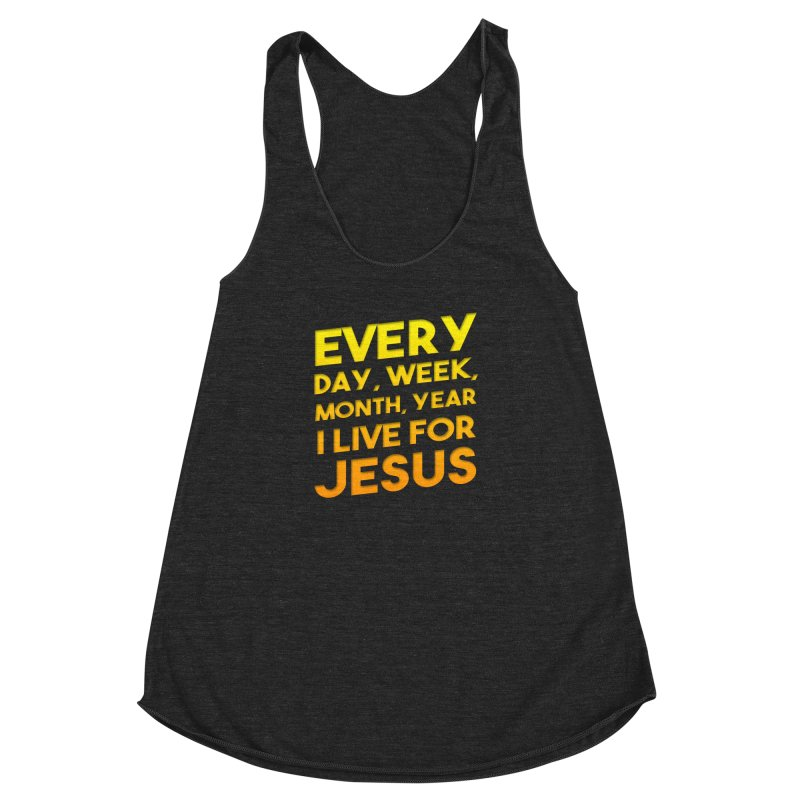 I Live For Jesus - Color Tees Women's Racerback Triblend Tank by Light of the World Tees