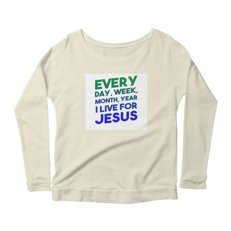 I Live For Jesus Women's Scoop Neck Longsleeve T-Shirt by Light of the World Tees