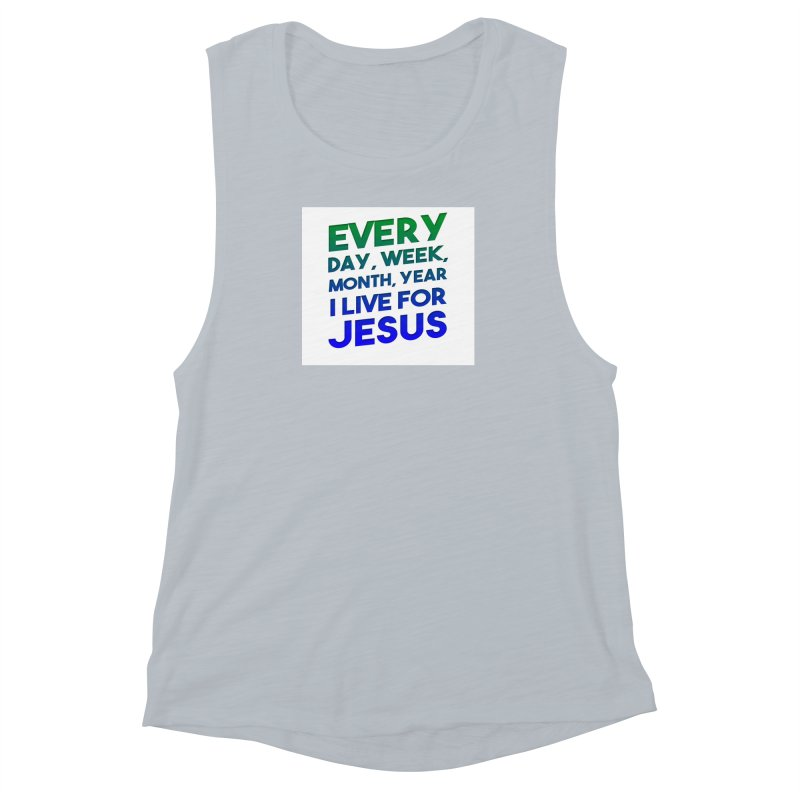I Live For Jesus Women's Muscle Tank by Light of the World Tees