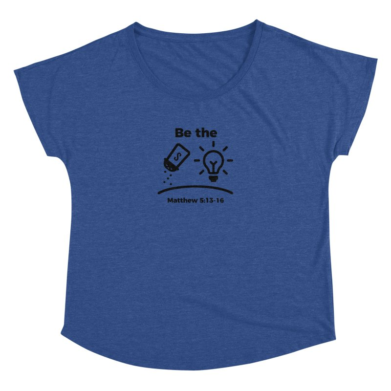 Salt and Light - Black Women's Dolman Scoop Neck by Light of the World Tees