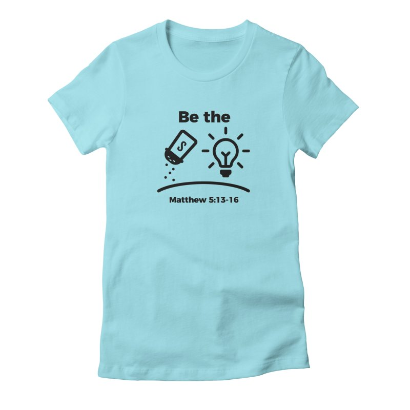 Salt and Light - Black Women's Fitted T-Shirt by Light of the World Tees