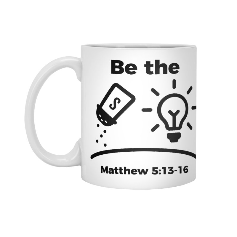 Salt and Light - Black Accessories Mug by Light of the World Tees