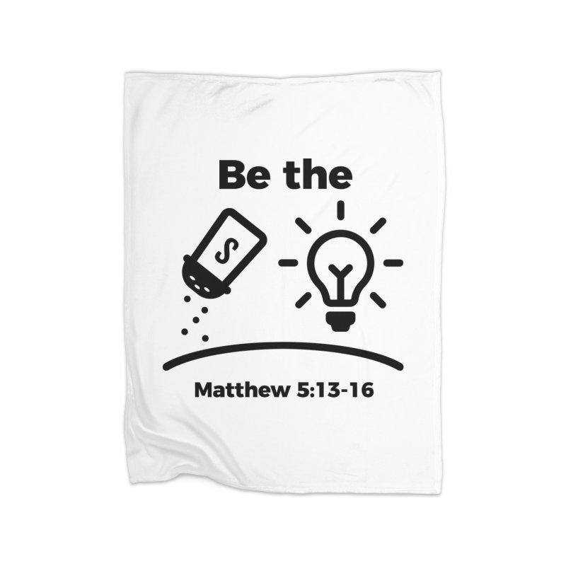 Salt and Light - Black Home Fleece Blanket Blanket by Light of the World Tees