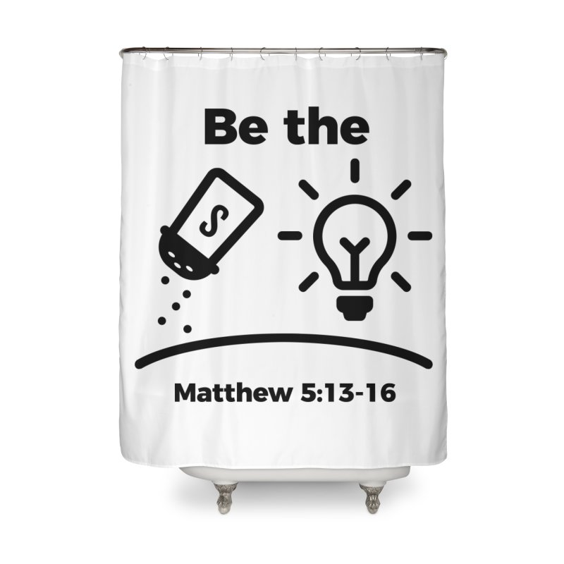 Salt and Light - Black Home Shower Curtain by Light of the World Tees