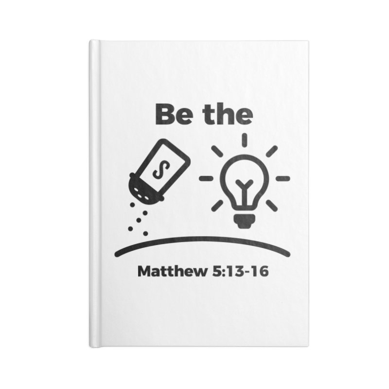 Salt and Light - Black Accessories Notebook by Light of the World Tees