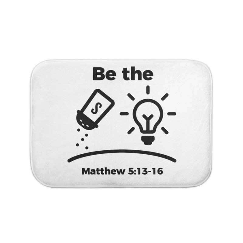 Salt and Light - Black Home Bath Mat by Light of the World Tees