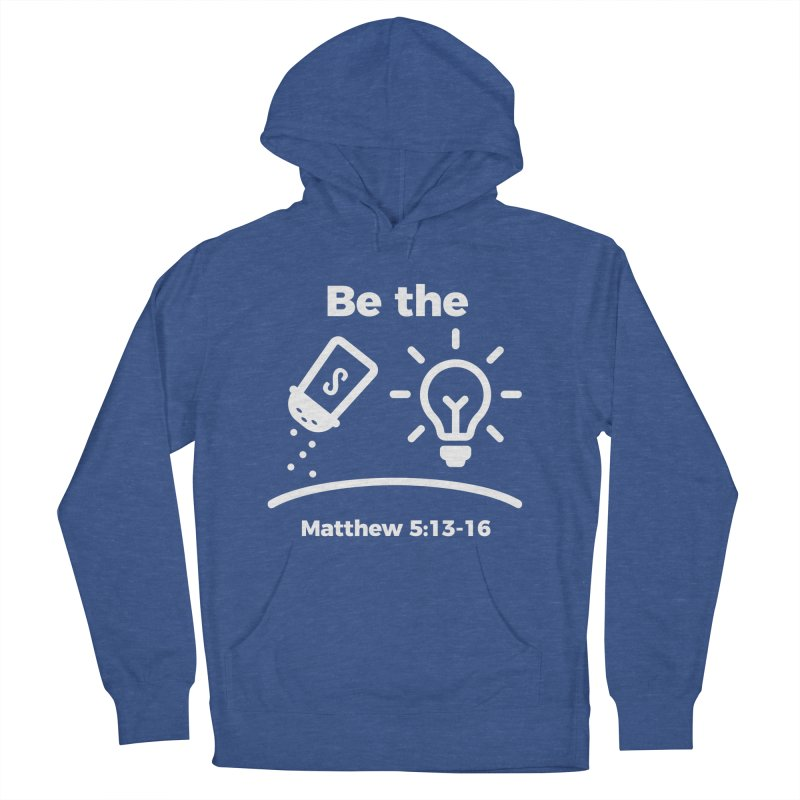 Be the Salt and Light - White Men's Pullover Hoody by Light of the World Tees