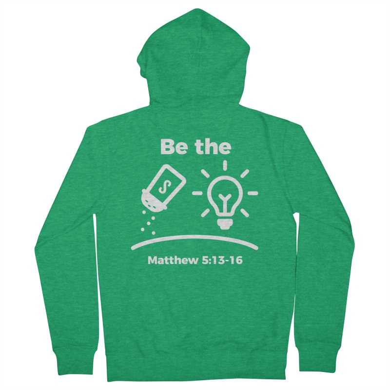Be the Salt and Light - White Women's Zip-Up Hoody by Light of the World Tees