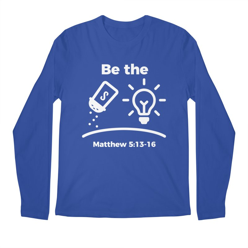 Be the Salt and Light - White Men's Regular Longsleeve T-Shirt by Light of the World Tees