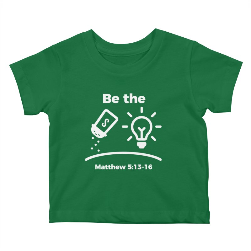 Be the Salt and Light - White Kids Baby T-Shirt by Light of the World Tees