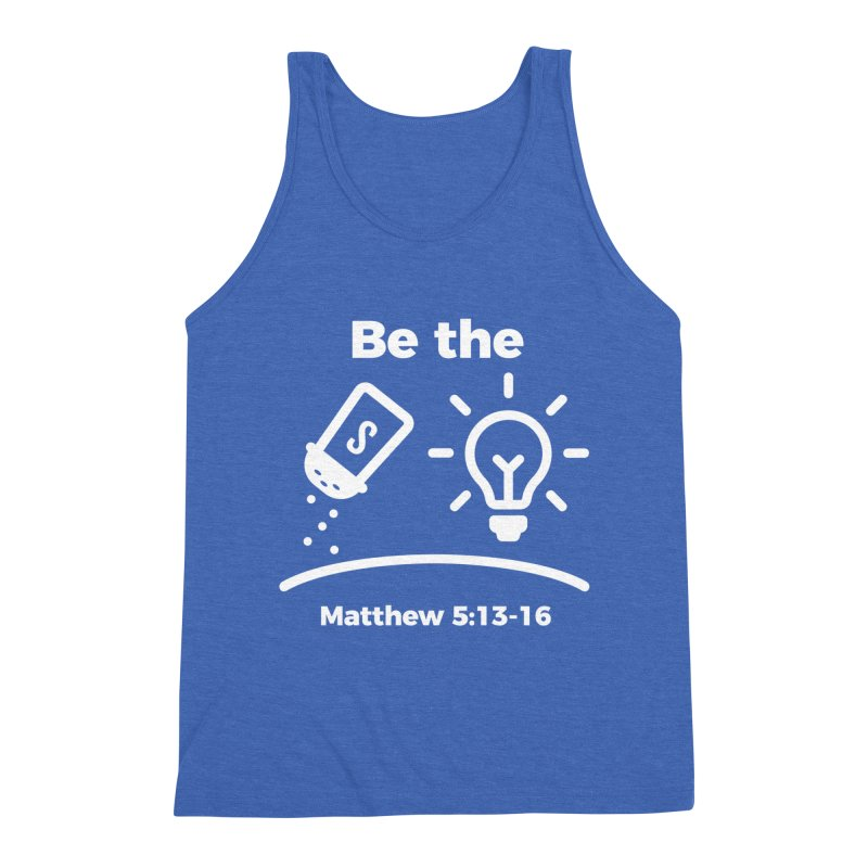 Be the Salt and Light - White Men's Triblend Tank by Light of the World Tees