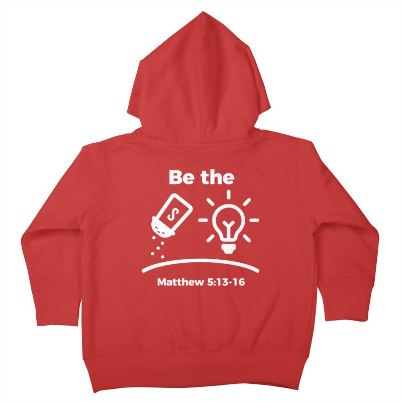 Be the Salt and Light - White Kids Toddler Zip-Up Hoody by Light of the World Tees