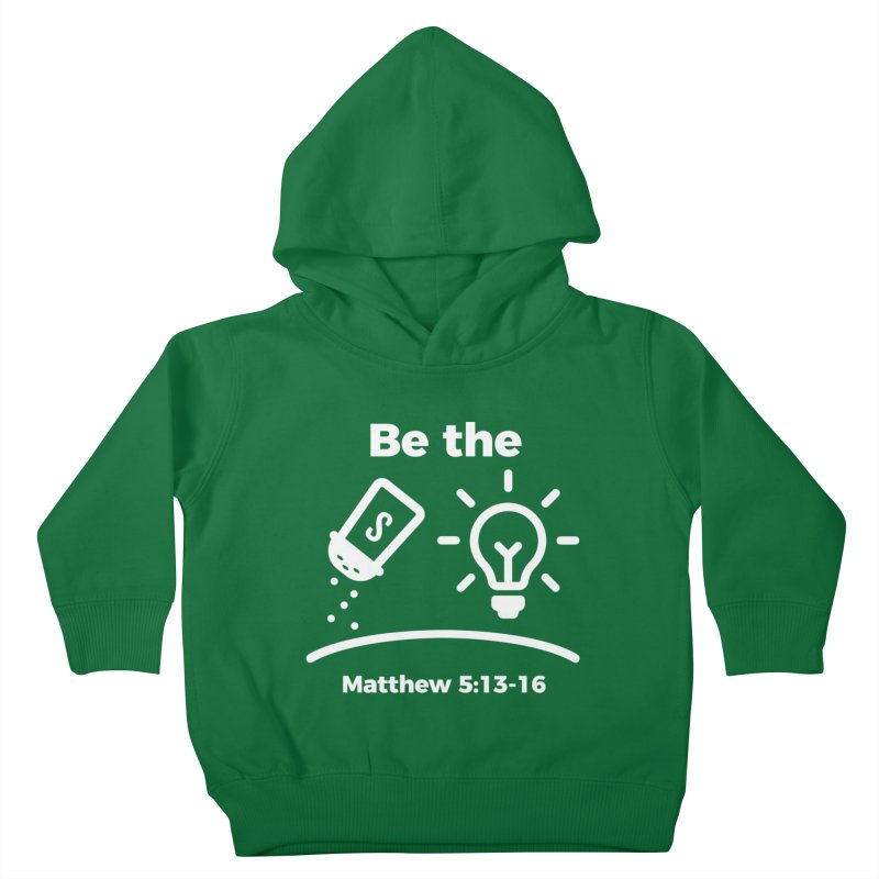 Be the Salt and Light - White Kids Toddler Pullover Hoody by Light of the World Tees