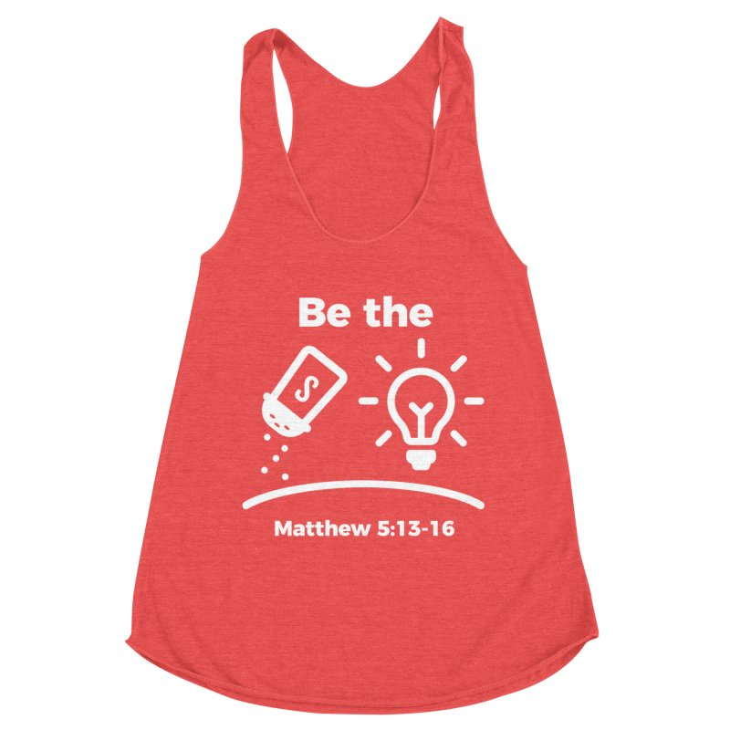 Be the Salt and Light - White Women's Tank by Light of the World Tees