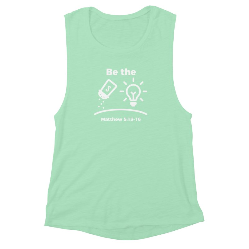 Be the Salt and Light - White Women's Muscle Tank by Light of the World Tees