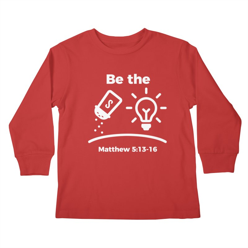 Be the Salt and Light - White Kids Longsleeve T-Shirt by Light of the World Tees
