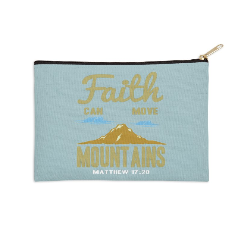 Faith Can Move Mountains Accessories Zip Pouch by Light of the World Tees