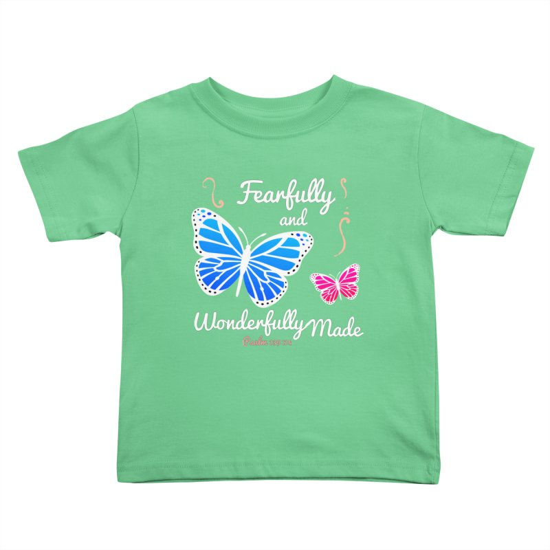 Fearfully and Wonderfully Made Kids Toddler T-Shirt by Light of the World Tees