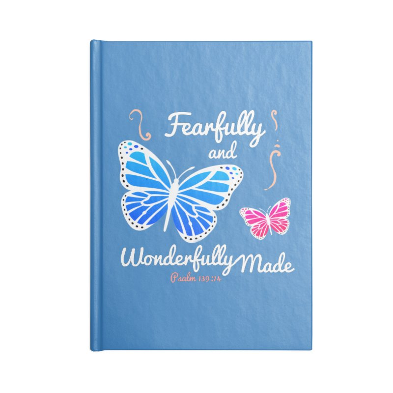 Fearfully and Wonderfully Made Accessories Lined Journal Notebook by Light of the World Tees