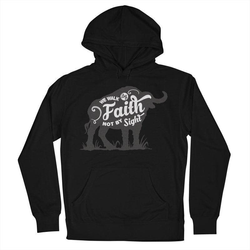 We Walk By Faith Not By Sight Women's French Terry Pullover Hoody by Light of the World Tees